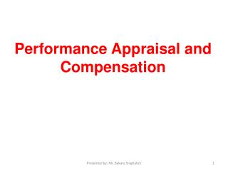 Performance Appraisal and Compensation