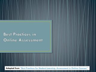 Best Practices in Online Assessment