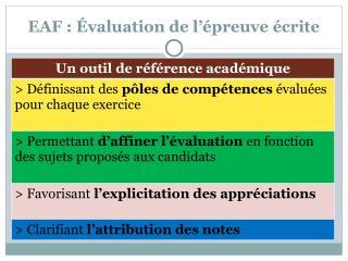 EAF : Évaluation de l'épreuve écrite