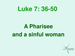 Luke 7: 36-50