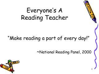 Everyone s A  Reading Teacher