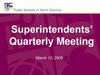 Superintendents� Quarterly Meeting