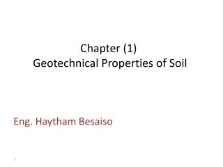 Chapter (1)  Geotechnical Properties of Soil