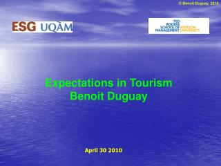 Expectations in Tourism  Benoit Duguay