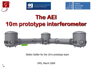 The AEI 10 m prototype interferometer