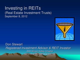 Investing in REITs (Real Estate Investment Trusts) September 8, 2012