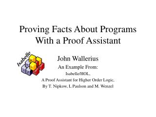 Proving Facts About Programs With a Proof Assistant