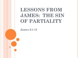 LESSONS FROM JAMES:  THE SIN OF PARTIALITY