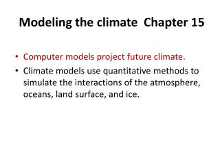 Modeling the climate  Chapter 15