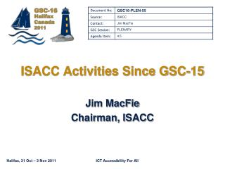 ISACC Activities Since GSC-15