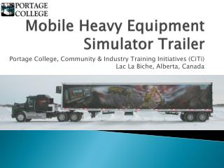 Mobile Heavy Equipment Simulator Trailer