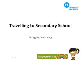 Travelling to Secondary School