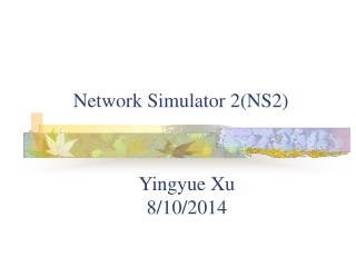 Network Simulator 2(NS2)