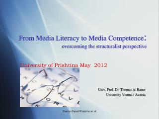 From  Media  Literacy to  Media Competence : overcoming the structuralist perspective