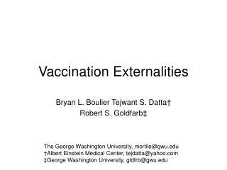 Vaccination Externalities