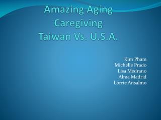 Amazing Aging Caregiving Taiwan Vs. U.S.A.