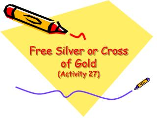 Free Silver or Cross of Gold (Activity 27)