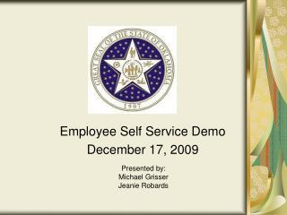 Employee Self Service Demo December 17, 2009