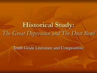Historical Study: The Great Depression and The Dust Bowl