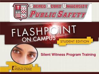 Silent Witness Program Training