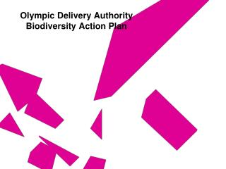 Olympic Delivery Authority Biodiversity Action Plan