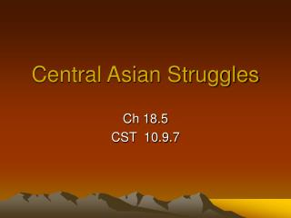 Central Asian Struggles