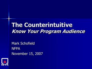 The Counterintuitive Know Your Program Audience