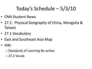 Today's Schedule – 5/3/10