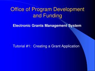 Office of Program Development and Funding