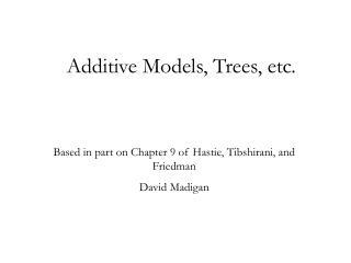 Additive Models, Trees, etc.