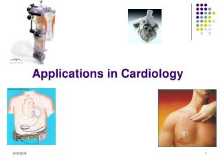 Applications in Cardiology