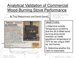 Analytical Validation of Commercial Wood-Burning Stove Performance