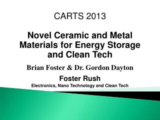 CARTS 2013 Novel Ceramic and Metal Materials for Energy Storage and Clean Tech