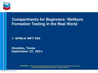 Compartments for Beginners: Wellbore         Formation Testing in the Real World