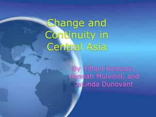 Change and Continuity in Central Asia