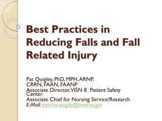Best Practices in Reducing Falls and Fall Related Injury