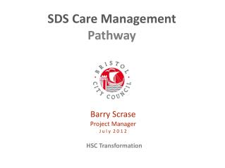 SDS Care Management  Pathway
