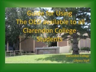 Guide for Using  The  OED available to all Clarendon College Students