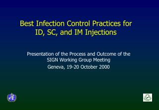 Best Infection Control Practices for  ID, SC, and IM Injections