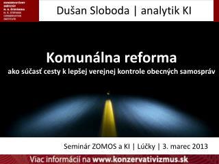 Dušan Sloboda  | anal ytik  KI
