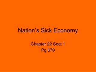 Nation's Sick Economy