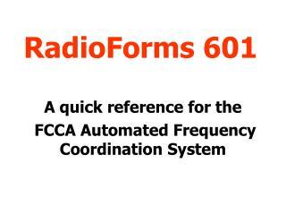 RadioForms 601