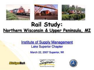 Rail Study:  Northern Wisconsin & Upper Peninsula, MI