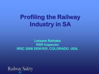 Profiling the Railway Industry in SA