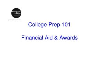 College Prep 101 Financial Aid & Awards