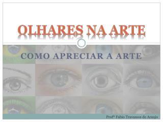 OLHARES NA ARTE