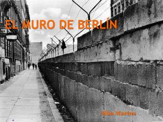 EL MURO DE BERL�N