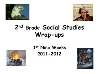 2 nd Grade  Social Studies Wrap-ups