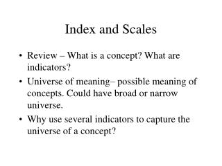 Index and Scales