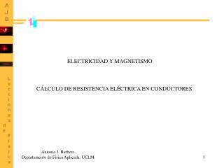 CÁLCULO DE RESISTENCIA ELÉCTRICA EN CONDUCTORES